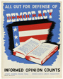 All Out for Defense of Democracy: Informed Opinion Counts