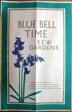 Blue Bell Time Kew Gardens