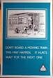 Don't Board a Moving Train