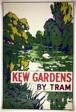 Kew Gardens by Tram
