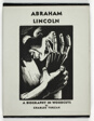 Abraham Lincoln: A Biography in Woodcuts