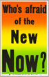 Who's Afraid of the New Now?, from Preview Suite