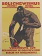Bolshevism Brings War, Unemployment and Starvation