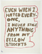 """""""Even when I hated everyone..."""""""