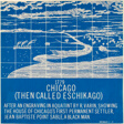 1779 Chicago (Then Called Eschikago), from Screen Prints 1970