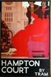 Hampton Court by Tram