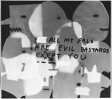 Untitled (All My Pals are Evil Bastards Except You)