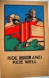 Ride General and Ride Well